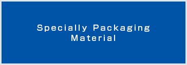 Specifically Packaging Material
